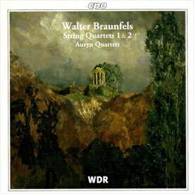 ブラウンフェルス:弦楽四重奏曲 第1番&第2番