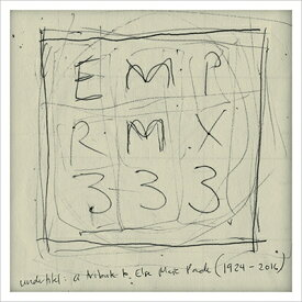 EMP RMX 333 エルセ・マリー・パーゼへのトリビュート