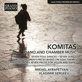 コミタス:ピアノと室内楽のための作品集