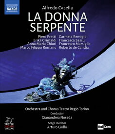 カゼッラ:歌劇《ラ・ドンナ・セルペンテ》[Blu-ray Disc]