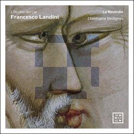 ランディーニの音楽世界(日本語解説付き)