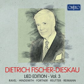 ディートリヒ・フィッシャー=ディースカウリート・エディション 第3集