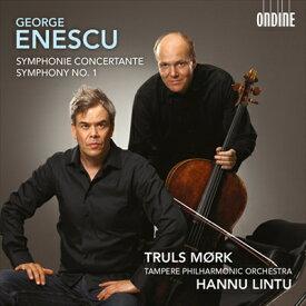 ジョルジェ・エネスク:交響曲 第1番&チェロと管弦楽のための協奏交響曲