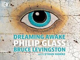 DREAMING AWAKE‐夢見る目覚め 〜フィリップ・グラス:ピアノ作品集[2枚組]