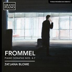フロンメル:ピアノ・ソナタ 第4番-第7番
