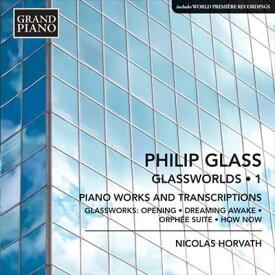 フィリップ・グラス:グラスワールド 第1集
