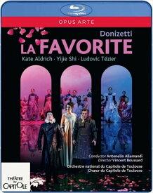 ドニゼッティ:歌劇《ラ・ファヴォリート》(仏語歌唱)[Blu-ray Disc]