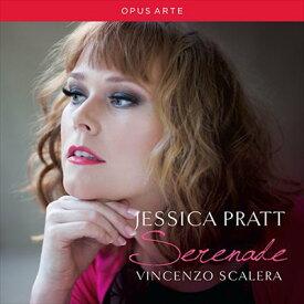 ジェシカ・プラット(ソプラノ) セレナーデ-フランス・イタリア歌曲集