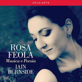 ロサ・フェオーラ(ソプラノ) 音と詩-レスピーギ、マルトゥッチ、ポンキエッリ、ピンスティ、リスト歌曲集