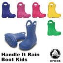 【送料無料】クロックス(CROCS) ハンドル イット レイン ブーツ キッズ (Handle It Rain Boot Kids) 長靴 【子供用】…
