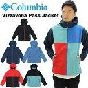 【23%OFF】【送料無料】【ポイント10倍】【国内正規品】コロンビア(Columbia) Vizzavona Pass Jacket(PM3427) メンズ ヴィサヴォナ パ…