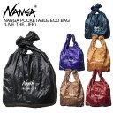 ナンガ(NANGA) NANGA POCKETABLE ECO BAG(LIVE THE LIFE)/エコバッグ ポケッタブル ショッピングバッグ ポイント5倍 ゆうパケット送料…