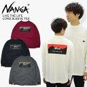 ナンガ(NANGA) LIVE THE LIFE LONG SLEEVE TEE リブザライフロングスリーブ メンズ/Tシャツ 長袖/ ポイント10倍 国内正規品 [AA]