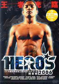 HERO'S 2006〜ミドル級世界王者決定トーナメント開幕戦〜[DVD] / スポーツ
