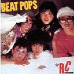 BEAT POPS / RCサクセション
