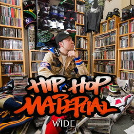 HIPHOP MATERIAL[CD] / WIDE