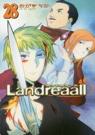 Landreaall 28 【通常版】 (IDコミックス/ZERO-SUMコミックス)[本/雑誌] (コミックス) / おがきちか/著