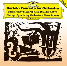 バルトーク: 管弦楽のための協奏曲、弦楽器、打楽器とチェレスタのための音楽 [SHM-CD][CD] / ピエール・ブーレーズ (指揮)