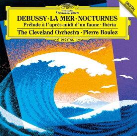 ドビュッシー: 牧神の午後への前奏曲、夜想曲、交響詩「海」 他 [SHM-CD][CD] / ピエール・ブーレーズ (指揮)