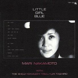 リル・ガール・ブルー [Blu-spec CD][CD] / 中本マリ+横内章次トリオ+1