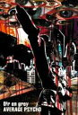 AVERAGE PSYCHO[DVD] / Dir en grey