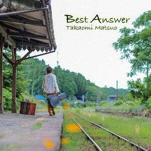 Best Answer[CD] / 松尾貴臣