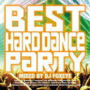 HARD DANCE PARTY -final episode-[CD] / オムニバス