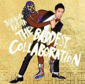 THE BADDEST 〜Collaboration〜 [通常盤][CD] / 久保田利伸