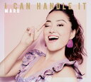I CAN HANDLE IT[CD] / MARU