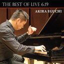 THE BEST OF LIVE 6.19[CD] / 江口玲