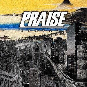 NEXTAGE[CD] / PRAISE
