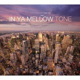 IN YA MELLOW TONE 5 GOON TRAX 10th Anniversary Edition [廉価盤][CD] / オムニバス