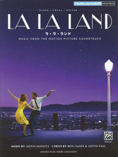 楽譜 ラ・ラ・ランド (ピアノミニアルバム)[本/雑誌] / ヤマハミュージックパブリッシング