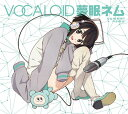 VOCALOID 夢眠ネム[CD] / オムニバス