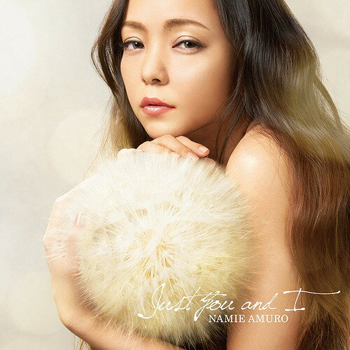 Just You and I[CD] / 安室奈美恵