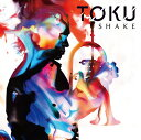 Shake [DVD付初回限定盤][CD] / TOKU