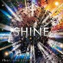 SHINE [完全初回生産限定盤][CD] / Fear and Loathing in Las Vegas