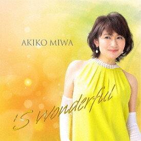 S wonderful[CD] / 三輪明子