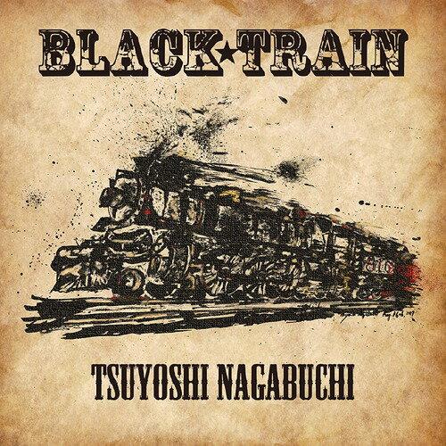 BLACK TRAIN [DVD付初回限定盤][CD] / 長渕 剛