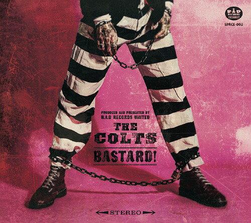 BASTARD![CD] / THE COLTS