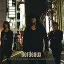 -When the going gets tough the tough get going- [CD+DVD][CD] / Bordeaux