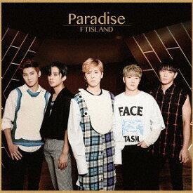 Paradise [DVD付初回限定盤 A][CD] / FTISLAND
