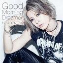 Good Morning Dreamer [プレス限定盤B/CD+PHOTO BOOKLET][CD] / SHIN