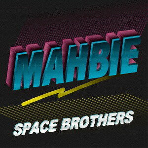 Space Brothers[CD] / MAHBIE