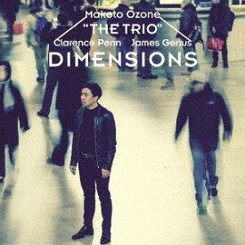 ディメンションズ [SHM-CD][CD] / 小曽根真 THE TRIO