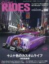 Custom RIDES MAGAZINE Vol.6 2017年9月号[本/雑誌] (雑誌) / グラフィス