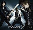 X (クロス) [2CD+2DVD/初回限定盤B][CD] / BREAKERZ