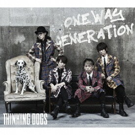Oneway Generation [DVD付初回限定盤][CD] / Thinking Dogs