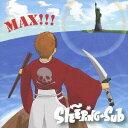 MAX[CD] / SLEEPING SUB