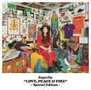 LOVE PEACE & FIRE -Special Edition-[CD] / Superfly